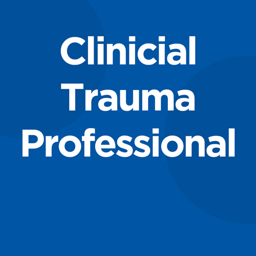 Clinical Trauma Professional